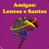 Loucos e Santos 😇😈