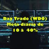 Day Trade 10 à 40% ao dia