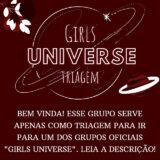 Girls Universe – TRIAGEM ✨